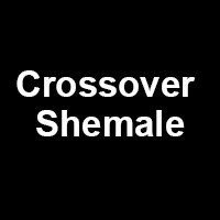 Crossover Shemale