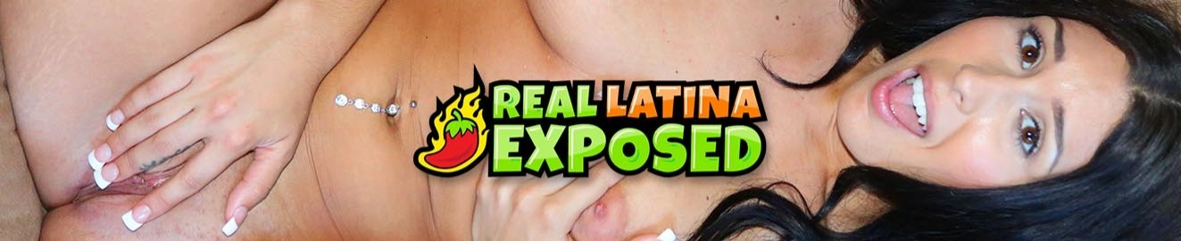 Real Latina Exposed
