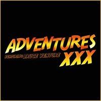 Adventures XXX