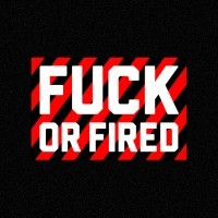 Fuck Or Fired