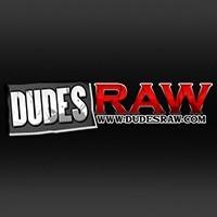 DudesRaw