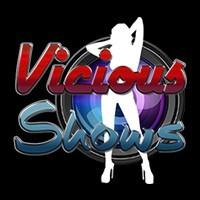 Vicious Shows