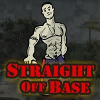 Straight Off Base