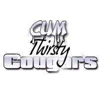 Cum Thirsty Cougars