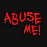 Abuse Me