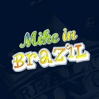 Mike In Brazil