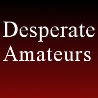 Desperate Amateurs