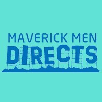 Maverick Men Directs