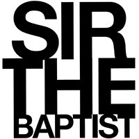 Sir The Baptist