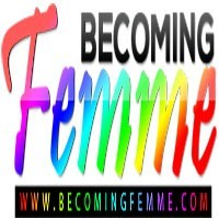 Becoming Femme