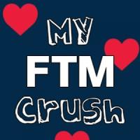 My FTM Crush