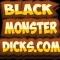 BlackMonsterDicks
