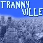 trannyville30