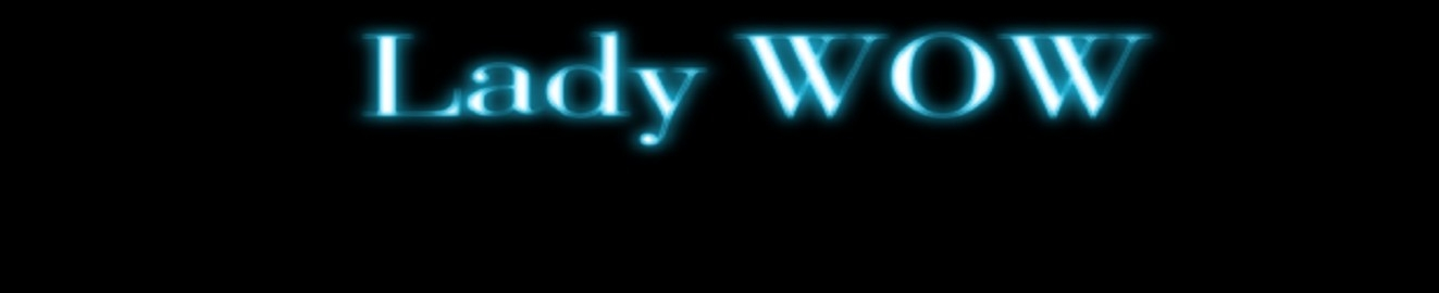 Lady WOW