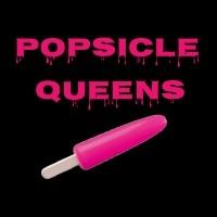 Popsicle Queens