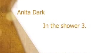 Anita Dark Sensual Shower Job load