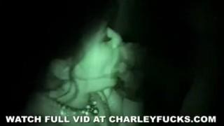 Charley's Night Vision Amateur Sex Petite deepthroat