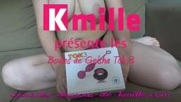 Kmille teste les boules de Geisha TOK-3