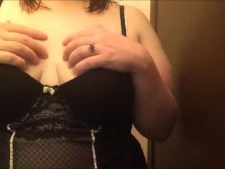 Playing with my breasts
