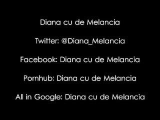 NEW Doggy Style position – Diana cu de Melancia