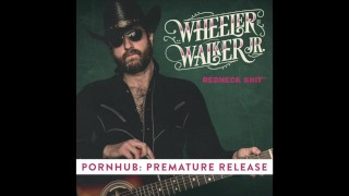 WHEELER WALKER JR. - REDNECK SHIT - PREMATURE RELEASE porno