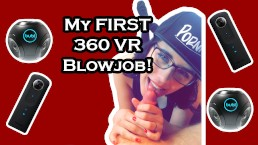 My First 360 VR Blowjob!