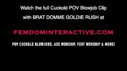 Goldie Rush POV Cuckold Blowjob