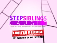StepSiblingsCaught – Slutty Step Sis Uses My Dick For Practice