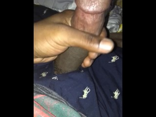 Playing With My Dick Before I Fuck