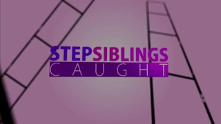Loves stepsiblingscaught my stepsis tricks loving cock step siblings