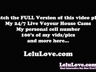Lelu Love-Nervous Masturbation While You Watch Me