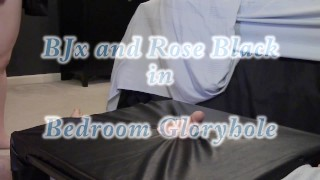 Bedroom Gloryhole POV BlackxRose92  amateur glory hole blackxrose92 stranger bareback mom stranger-blowjob gloryhole gloryhole-fuck glory hole surprise glory-hole mother deepthroat glory-hole-fuck stranger handjob gloryhole amateur gloryhole blowjob maxx models network