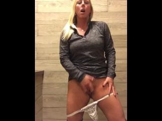 Cuming in the bathroom!