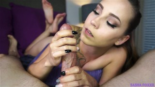 Ruined by Sasha  mark rockwell point of view babe tease blowjob tattoo big dick young brunette 60fps feet tribbing hand job ruined orgasm sasha foxxx dick teasing