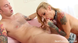 Sexy tattooed MILF Sarah makes him cum in her mouth