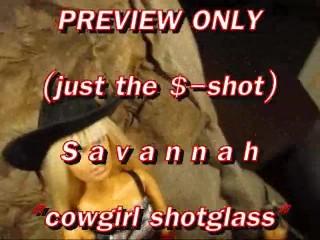 PREVIEW Savannah cowgirl shotglass