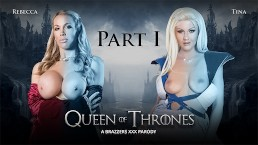 Queen Of Thrones: Part 1 (A XXX Parody) Brazzers