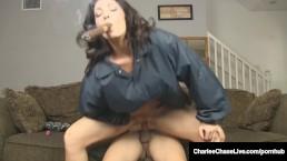Cigar Smoking Charlee Chase Gets Pussy Banged While Smoking!