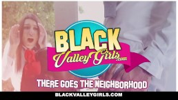 BlackValleyGirls - Bubble Butt Ebony Steals Teens BF