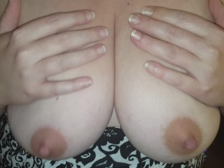 Playing with my tits