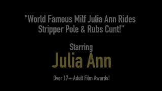 World Famous Milf Julia Ann Rides Stripper Pole & Rubs Cunt! porno