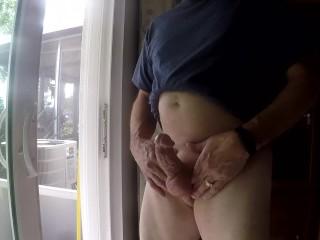 Stroking My Cock in my Open Patio Door