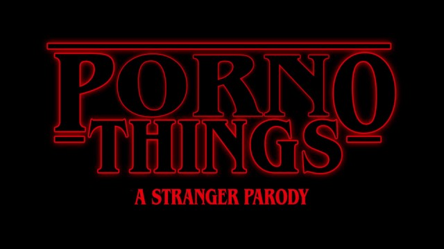 Porn paridies - Stranger things porn parody porno things: a stranger parody
