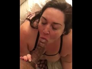 POV of BBW Deep Throating Dick