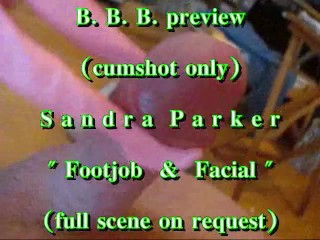"BBB preview: Sandra Parker ""Footjob & Facial in pink"" (cumshot only)"