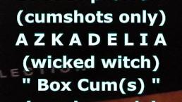 """BBB preview: AZKADELIA (wicked witch) """"BoxCum(s)"""" (cumshots only)"""