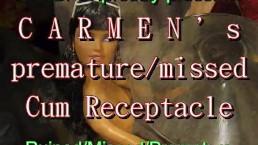 BBB: Carmen's Premature-Missed-Ruined Cum Receptacle (full scene)