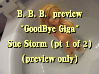 BBB preview: Goodbye Giga with Sue Storm (pt 1 of 2) (preview)