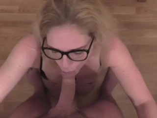 Milf with glasses Pov blowjob
