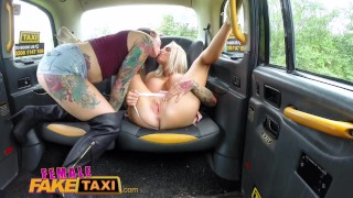 Female Fake Taxi Busty blondes hot lesbian back seat taxi fuck session Small pov